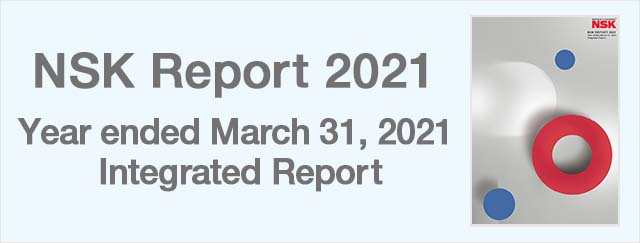 NSK Report 2018 Year ended March 31, 2018 Integrated Report