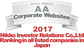 WITH GRADE AA Corporate Websites 2017 Nikko Investor Relations Co.,Ltd. Ranking in all listed companies in Japan